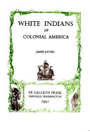White Indians of Colonial America