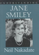 Understanding Jane Smiley