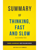 Thinking, Fast and Slow: by Daniel Kahneman | Summary & Analysis