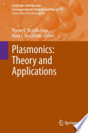 Plasmonics: Theory and Applications