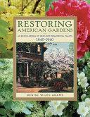 Restoring American Gardens Book