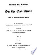 Stories And Lessons On The Catechism With The First Class Girls Of Forley Book PDF