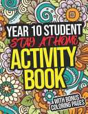 Year 10 Student Stay-At-Home Activity Book