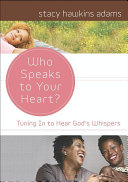 Who Speaks to Your Heart?