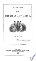 Transactions of the American Art-Union, for the Year ...