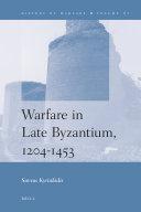 Warfare in Late Byzantium  1204 1453