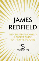 The Celestine Prophecy: A Pocket Guide To The Nine Insights (Storycuts)