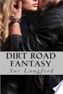 Dirt Road Fantasy