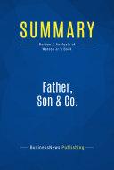 Summary: Father, Son & Co.