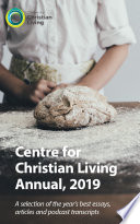 Centre for Christian Living Annual 2019 Book