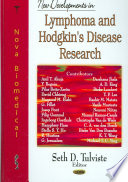 New Developments in Lymphoma and Hodgkin s Disease Research Book
