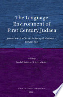 The Language Environment of First Century Judaea