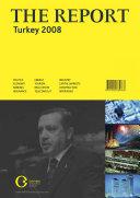The Report  Turkey 2008