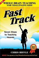 Whole Brain Teaching for Challenging Kids  Fast Track