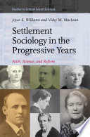 Settlement Sociology in the Progressive Years Book