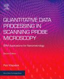 Quantitative Data Processing in Scanning Probe Microscopy