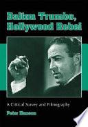 Dalton Trumbo, Hollywood Rebel