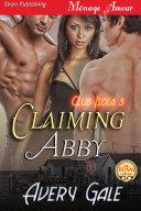 Claiming Abby [Club Isola 3]