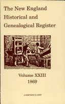 The New England Historical and Genealogical Register,: ...