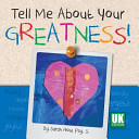 Tell Me about Your Greatness  Uk Edition