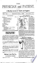 Physician and patient (Boston, Mass.). v.1, 1880