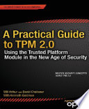 A Practical Guide to TPM 2 0