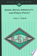 Aging  Social Inequality  and Public Policy