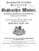 Grammatisch-kritisches Wörterbuches der Hochdeutschen Mundart: th., von M-Scr. 1798