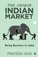 The Unique Indian Market  Doing Business in India