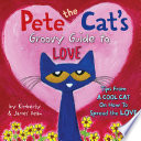 Pete the Cat s Groovy Guide to Love Book