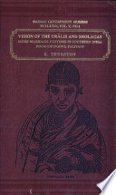 Vision of the Urális and Sholagas  : More Marriage Customs in Southern India; Hookswinging; Paliyans