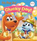 Clucky Day   Netflix  Go  Dog  Go   Book