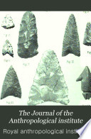 The Journal of the Anthropological Institute of Great Britain and Ireland Book