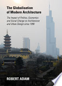 The Globalisation Of Modern Architecture PDF