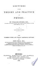 Lectures On The Theory And Practice Of Physic Second American Edition With Numerous Notes And Twelve Additional Lectures By J Bell M D  Book