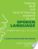 Helping Deaf And Hard Of Hearing Students To Use Spoken Language Book PDF