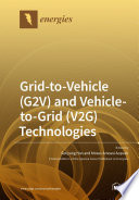 Grid-to-Vehicle (G2V) and Vehicle-to-Grid (V2G) Technologies
