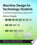 Machine Design for Technology Students