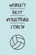 World s Best Volleyball Coach