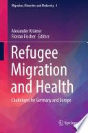 Refugee Migration And Health
