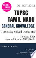 GK Topicwise Questions TNPSC TAMIL NADU PUBLIC SERVICE COMMISSION