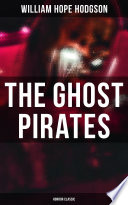 Read Online The Ghost Pirates (Horror Classic) For Free