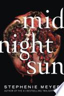 """Midnight Sun"" by Stephenie Meyer"