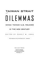 Taiwan Strait Dilemmas