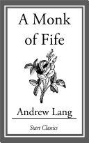 A Monk of Fife [Pdf/ePub] eBook