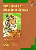 Encyclopedia of Endangered Species Book