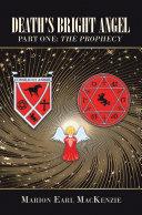 Death's Bright Angel Part One: the Prophecy Pdf/ePub eBook