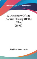 A Dictionary Of The Natural History Of The Bible 1833