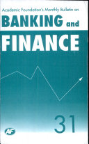 Academic Foundation S Bulletin On Banking And Finance Volume  31