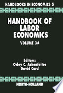 """Handbook of Labor Economics"" by Orley Ashenfelter, David Card"